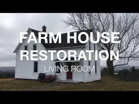 farm house restoration  living room reno ep