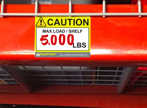pallet rack capacity labels pallet racking load plaque stickers learn  osha compliance