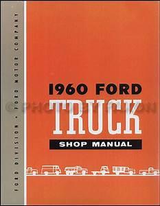 1960 Ford Pickup And Truck Repair Shop Manual Cd