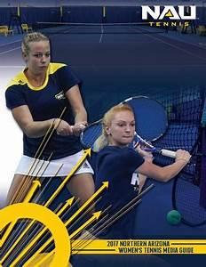 2017 NAU Women's Tennis Media Guide by NAU Athletics - Issuu