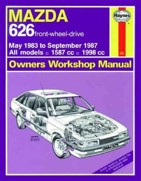 old cars and repair manuals free 1987 mazda b series auto manual mazda 626 1983 1987 haynes service repair manual sagin workshop car manuals repair books