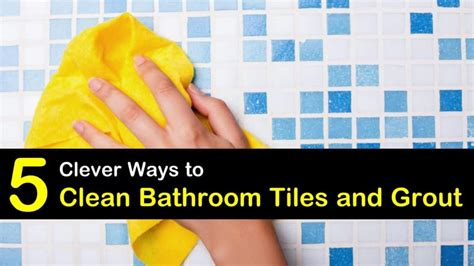 clever ways  clean bathroom tiles  grout