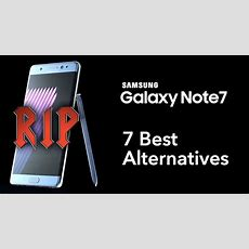 7 Best Samsung Galaxy Note 7 Alternatives That Won't Try To Kill You