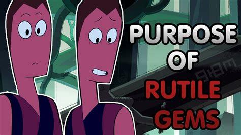 rutile gems purpose steven universe theorydiscussion