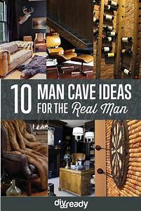Man, Cave, Ideas, For, Real, Men
