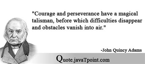 Courage And Perseverance Have A Magical Talisman, Before