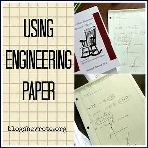 Engineer Computation Paper Using Engineering Paper Blog She Wrote