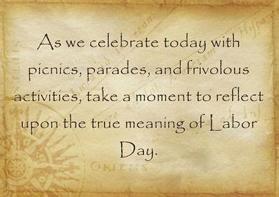 true meaning  labor day labor day meaning meant