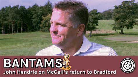 John Hendrie on Stuart McCall back at Bradford - YouTube
