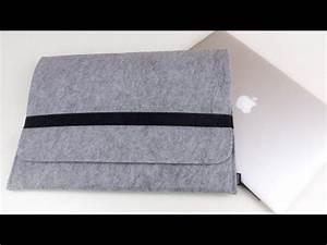 Laptoptasche Selber Nähen : laptoptasche n hen aus filz kinderleicht youtube ~ Kayakingforconservation.com Haus und Dekorationen