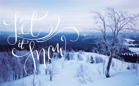Artsy Backgrounds For Iphone Winter by The Writing S On The Wall Let It Snow