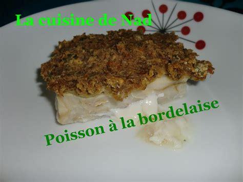 poisson 224 la bordelaise la cuisine de nad