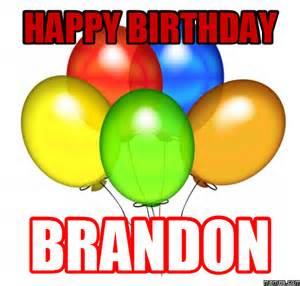 Happy Birthday Brandon Meme