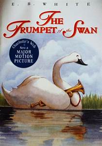 Dr Tony Shaw E B White The Trumpet Of The Swan 1970