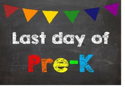 last day of preschool printable last day of pre k poster from absoluteimagination on 802