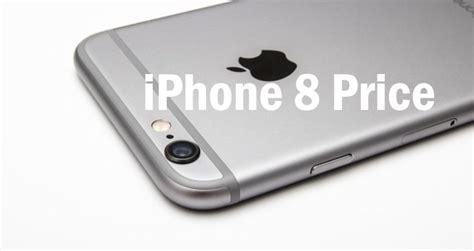 iphone 8 price iphone 8 price iphone 8 buzz