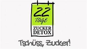 Detox Diät Plan 21 Tage : 22 tage zucker detox programm meine zuckerfreie zeit maikikii der lifestyle blog ~ Frokenaadalensverden.com Haus und Dekorationen