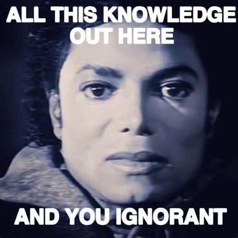 Michael Meme - michael jackson all this knowledge black consciousness meme soul power pinterest michael