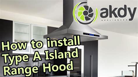 Akdy Island Mount Range Hood Installation Tutorial (type