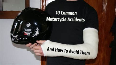 10 Common Motorcycle Accidents And How To Avoid Them