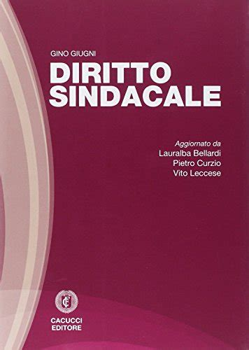 Diritto Sindacale Persiani by Libro Fondamenti Di Diritto Lavoro Di Liebman Stefano