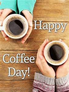 Coffee Makes You Warm! Happy Coffee Day Card | Birthday ...