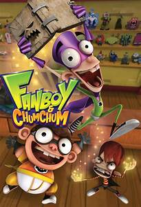 Fanboy And Chum Chum Tv Series 2009 2019 Posters U2019 The