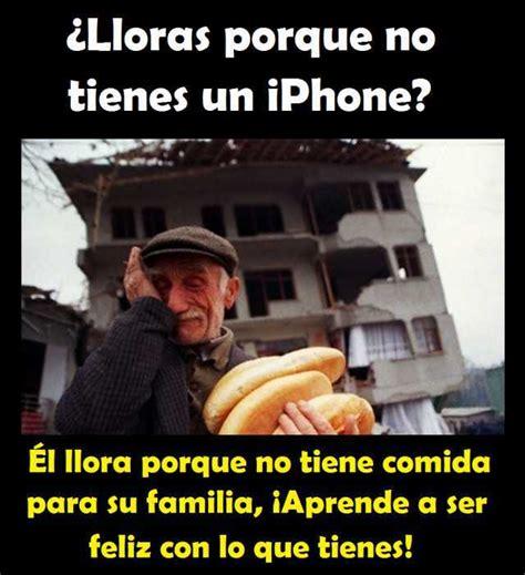 Dopl3rcom  Memes  C) Clloras Porque No Tienes Un Iphone