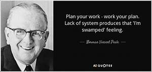 Norman Vincent Peale quote: Plan your work - work your ...