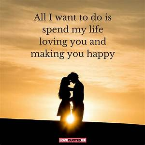 51 Romantic Lov... Life Making Quotes
