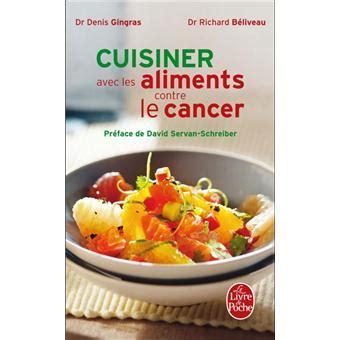 cuisiner les cardes cuisiner les aliments contre le cancer poche richard