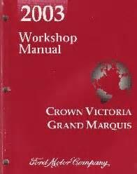 automotive repair manual 2003 ford crown victoria head up display 2003 ford crown victoria mercury grand marquis workshop manual