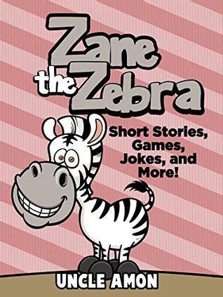 zane  zebra books  kids bedtime stories  kids