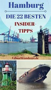 Hamburg Insider Tipps : die 22 genialsten hamburg insider tipps abseits der touristenmassen hamburg pinterest ~ Eleganceandgraceweddings.com Haus und Dekorationen