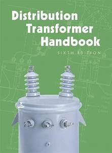Distribution Transformer Handbook  U2013 Alexander Publications