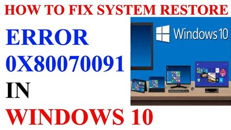 how to fix system restore error 0x80070091 in windows 10