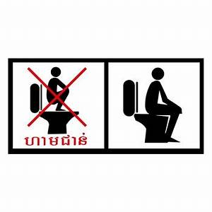 Don39t Stand On The Toilet Bowl World Of Signs
