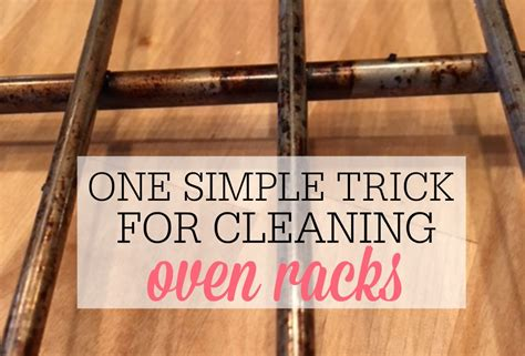 best way to clean oven racks simple trick for cleaning oven racks frugally