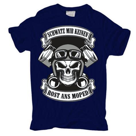 t shirt motorrad t shirt schwatz mir keinen rost ans moped motorrad mofa biker motocross spr 252 che ebay