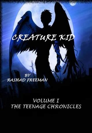 Creature Of Habit Book 1 Volume 1 by Creature Kid Volume 1 The Chronicles By Rashad