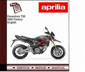 Dorsoduro 750 Abs Factory Workshop Service Repair Manual