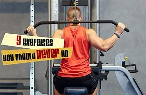 5 Exercises You Should Never Do