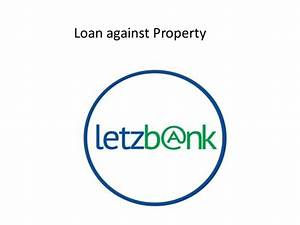 Loan against property ppt
