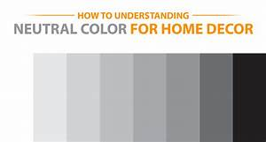 How to Understanding Neutral Color Scheme for Home Decor