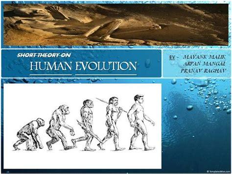 human evolution mayank  authorstream