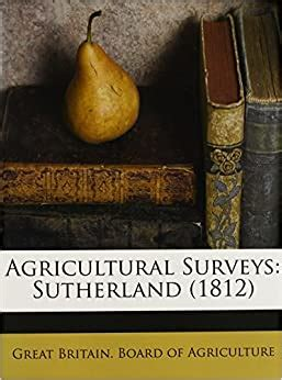 agricultural surveys sutherland  great britain