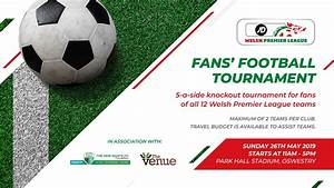 There U2019s Still Time To Enter The First Ever Fans U2019 Football Tournament  U2013 Tnsfc