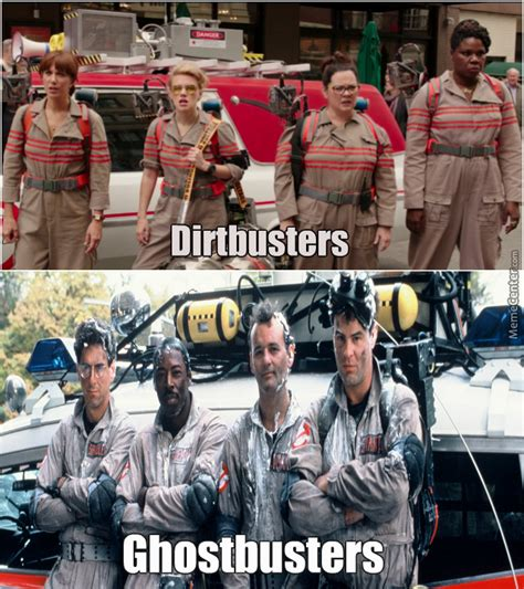 Ghostbusters Memes - dirtbusters ghostbusters by newspawn88 meme center