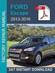 Ford Escape 2013 2014 2015 2016 Workshop Service Manual