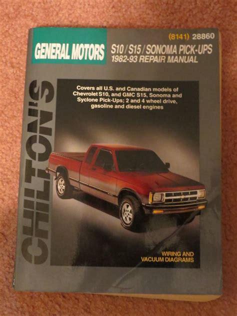 1982 93 chiltons repair manual for general motors chevy s10 gmc s15 pick ups ebay buy chilton s auto repair manual 28860 general motors s10 s15 sonoma pickups 1982 motorcycle